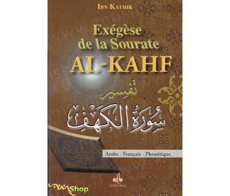 Exégèse Tafsir Ibn Kathir de la Sourate Al-Kahf