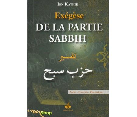 Exégèse Tafsir Ibn Kathir de la partie Sabbih
