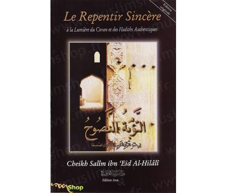 Le Repentir Sincère à la Lumière du Coran et des Hadiths Authentiques