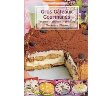 Gros Gâteaux Gourmands