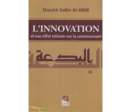 L'Innovation et son Effet Néfaste sur la Communauté