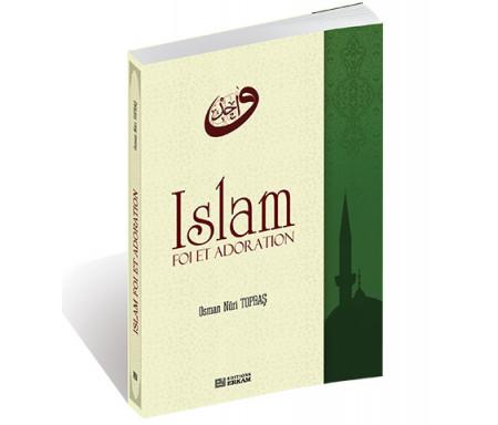 Islam Foi et Adoration