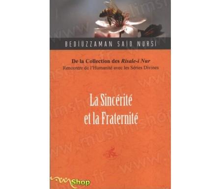 La sincérité et la fraternité en Islam