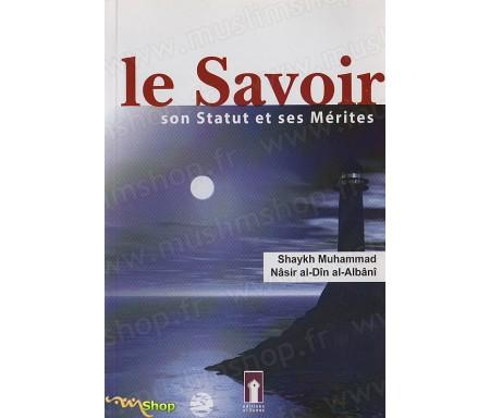 Le Savoir - Son Statut et ses Mérites