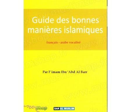 Guide des Bonnes manières Islamiques (Français-Arabe)