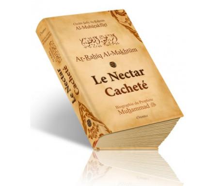 Le Nectar Cacheté - Ar-Rahîq Al-Makhtoum - Biographie du Prophète Muhammad (SAW) - Edition de luxe الرح&