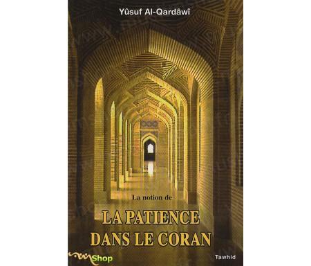 La Notion de la Patience dans le Coran