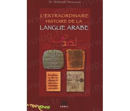 L'extraordinaire histoire de la langue arabe