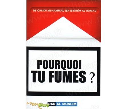 Pourquoi tu fumes ?
