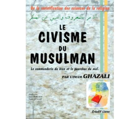 Le civisme du Musulman - La commanderie du bien et le pourchas du mal...]
