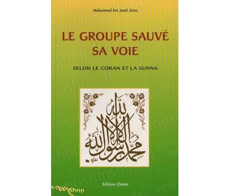 Le Groupe Sauvé, Sa Voie selon le Coran et la Sunna