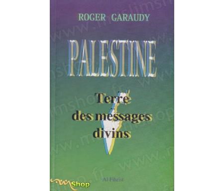 Palestine - Terre des messages divins