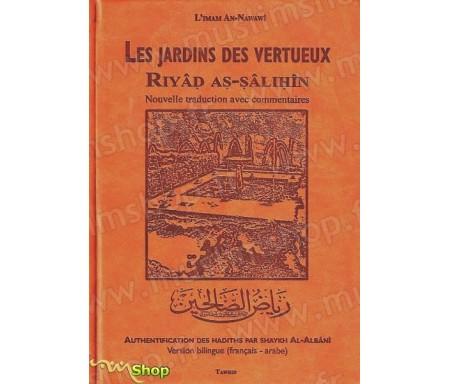 Le Jardin des Vertueux (Riyâd As-Salihin) Nouvelle traduction avec commentaires