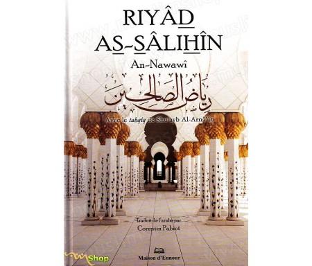 Riyâd As-Sâlihîn - رياض الصالحين - Les Jardins des Vertu