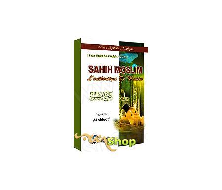 Sahih Moslim - L'Authentique de Moslim