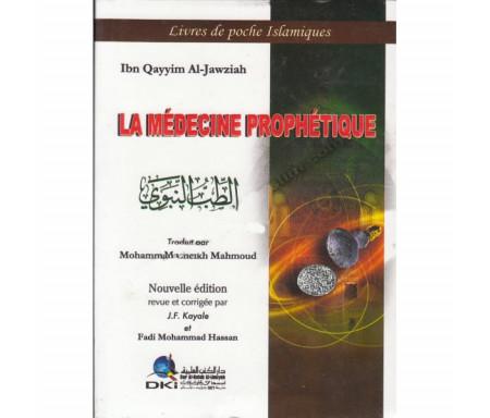 La Médecine Prophétique (Edition revue et corrigée)