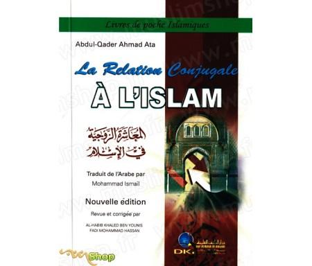 La Relation Conjugale à l'Islam