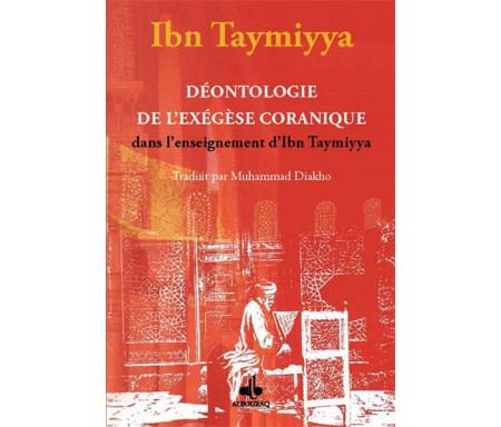 Déontologie de l'exégèse coranique dans l'enseignement d'Ibn Taymiyya