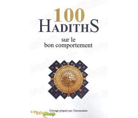 100 hadiths sur le bon comportement