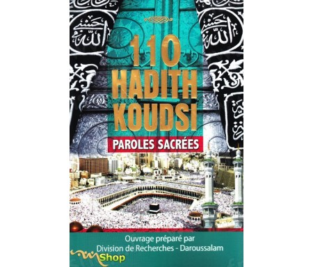 110 Hadith Koudsi - Paroles sacrées