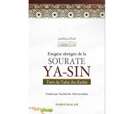 Exégèse abrégé de la Sourate Ya-Sin