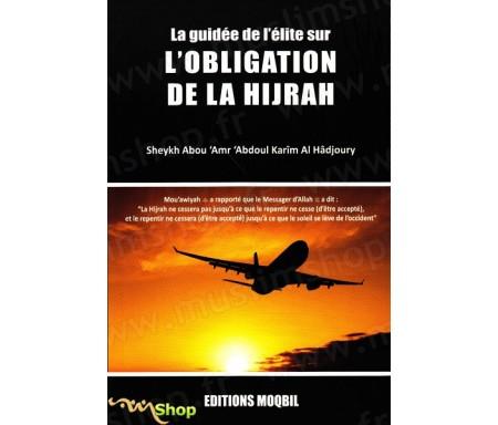 La guidée de l'élite sur l'obligation de la Hijrah