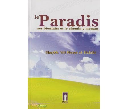 Le Paradis, Ses Bienfaits et le Chemin y menant
