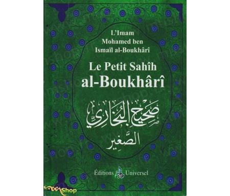 Le Petit Sahîh Al-Boukhârî (Français)