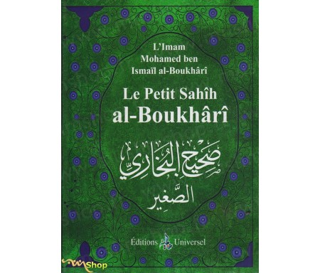 Le Petit Sahîh Al-Boukhârî (Arabe/Français)