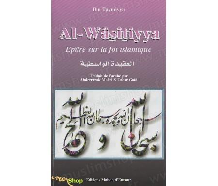 Al- Wâsitiyya - Epître sur la Foi Islamique