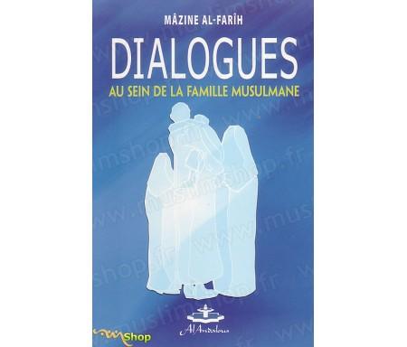 Dialogues au sein de la famille Musulmane