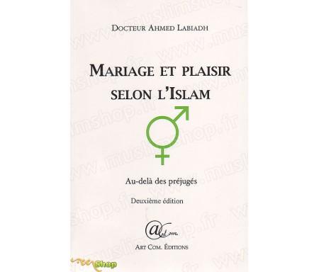 Mariage et plaisir selon l'Islam, au delà des préjugés