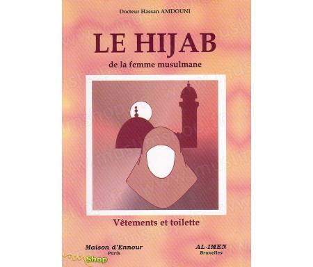 Le Hijab de la femme Musulmane, vêtement et toilette