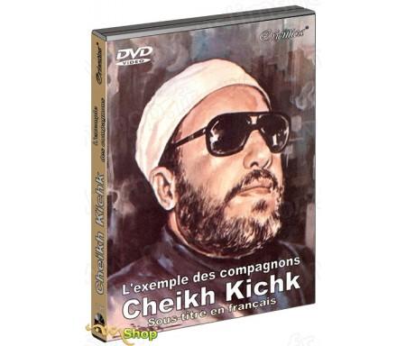 L'exemple des compagnons - Par Cheikh Abdelhamid Kichk (DVD sous-titré en français)