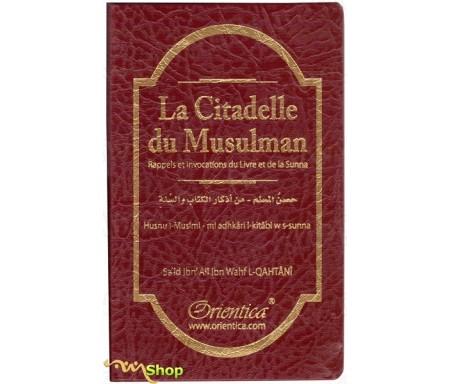 La Citadelle du musulman (Hisnul Muslim) - Rappels et Invocations du Livre et de la Sunna (arabe/français/phonétique)