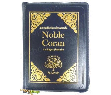 La traduction en français des sens du Noble Coran (Fermeture zip)