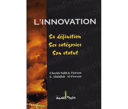 L'Innovation - Sa définition, Ses catégories, Son statut