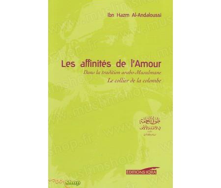 Les affinités de l'Amour, le collier de la colombe - Dans la tradition arabo-Musulmane