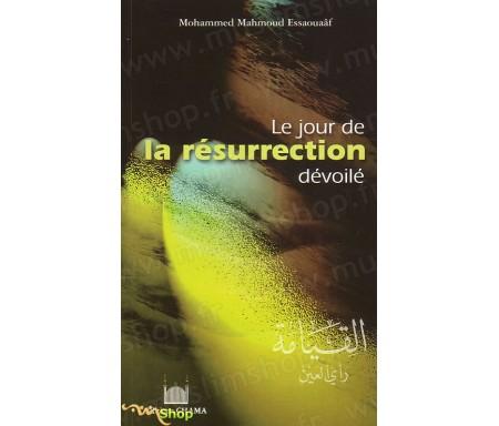 Le jour de la Résurrection dévoilé