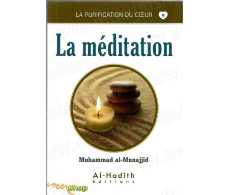 La Méditation (Collection La Purification du Coeur - Tome 9)