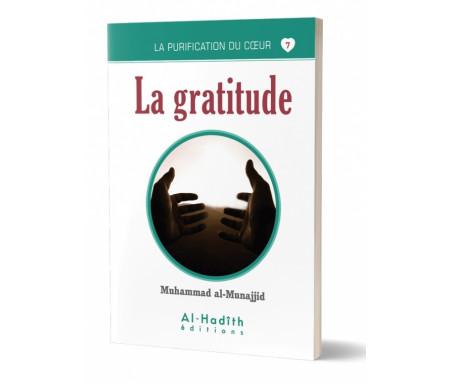 La gratitude (Collection La Purification du Coeur - Tome 7)