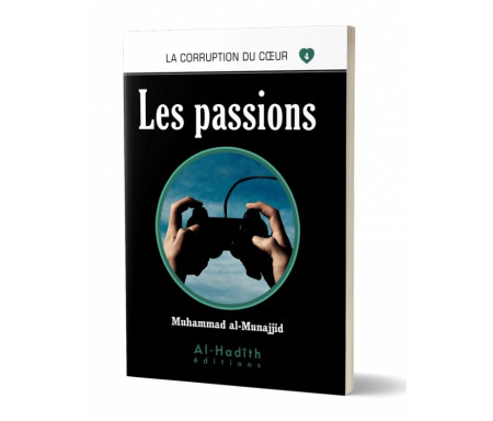 Les Passions (Collection La Corruption du Coeur - Tome 4)