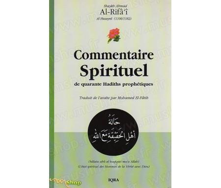 Commentaire Spirituel de quarante Hadiths Prophétiques ou Hommes de la Vérité avc Dieu