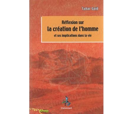 Réflexions sur la Création de l'Homme et ses implications dans la vie