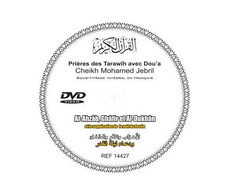 DVD Le Saint Coran : Sourates Al-Ahzâb, Ghâfir et Al-Dukhân et supplication de la prière par Cheikh Mohammed Jebril (sous titrage français)