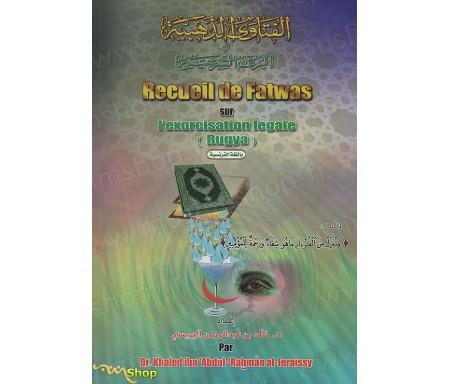 Recueil de Fatwas sur l'Exorcisation Légale (Ryqya)