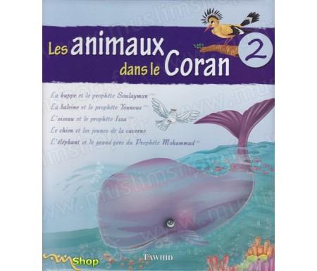 Les animaux dans le Coran - Volume 2