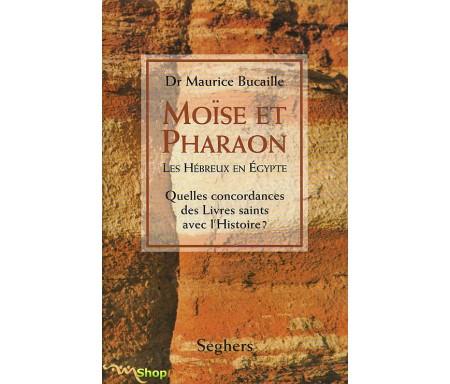 Moïse et Pharaon - Les Hébreux en Egypte, Quelles concordances des Livres Saints avec l'Histoire ?