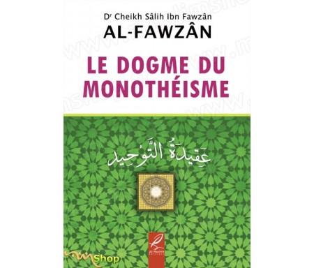 Le Dogme du Monothéisme