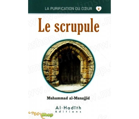 Le Scrupule (Collection La Purification du Coeur - Tome 8)